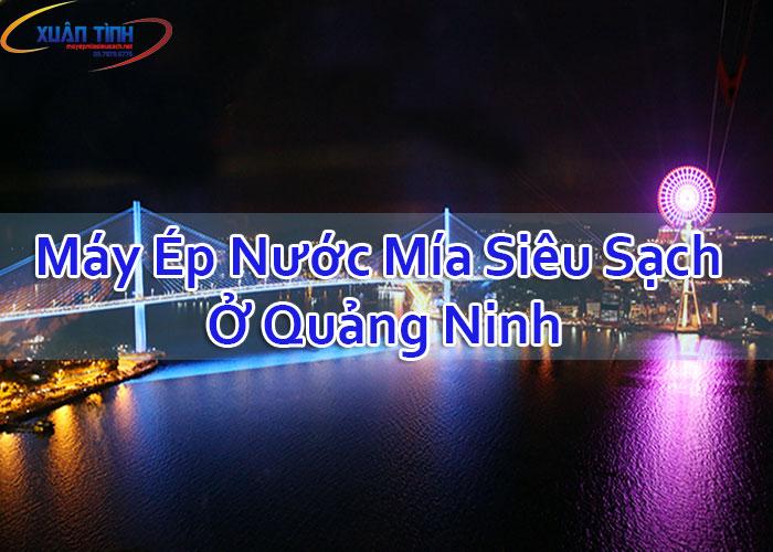 Máy Ép Nước Mía Siêu Sạch Ở Quảng Ninh