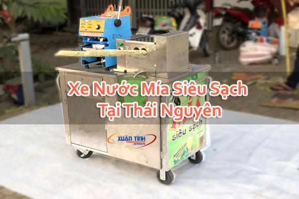 Xe Nước Mía Siêu Sạch Tại Thái Nguyên