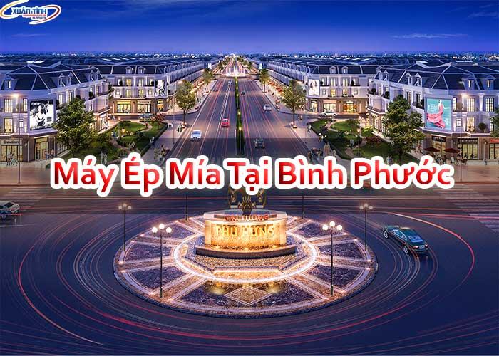 Máy Ép Mía Tại Bình Phước