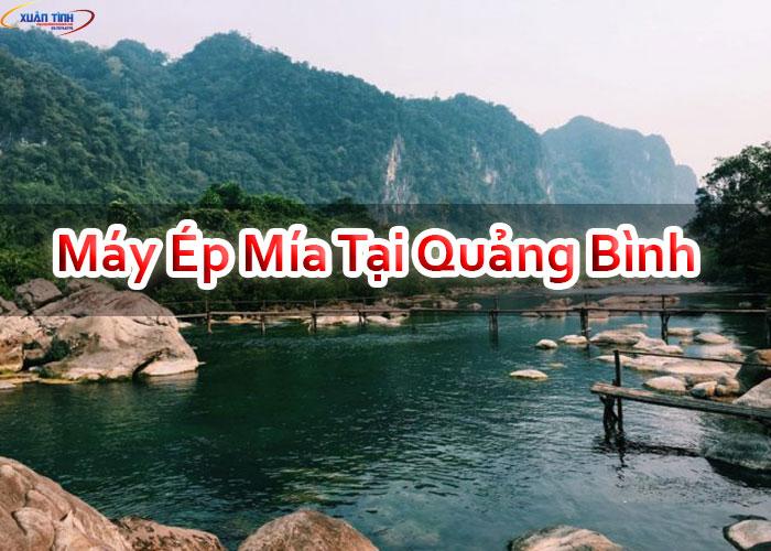 Máy Ép Mía Tại Quảng Bình