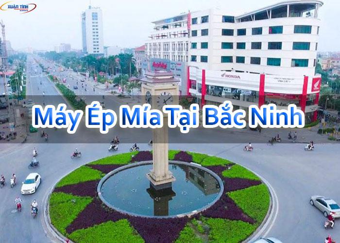 Máy Ép Mía Tại Bắc Ninh
