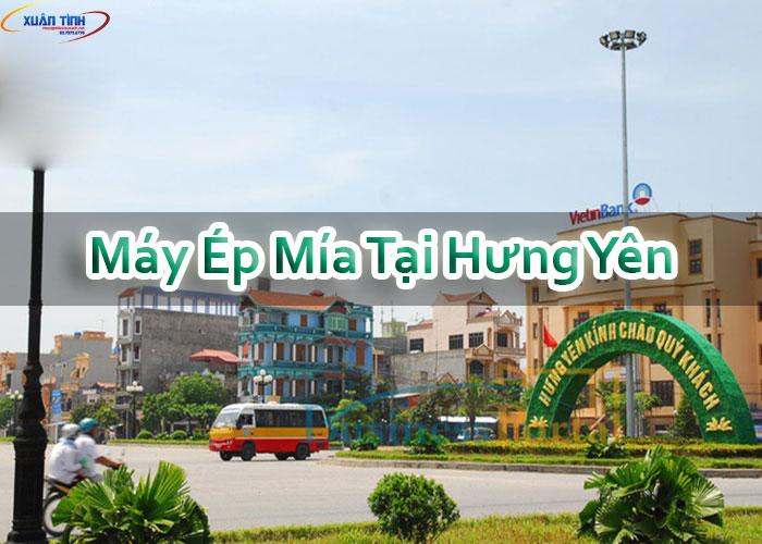 Máy Ép Mía Tại Hưng Yên