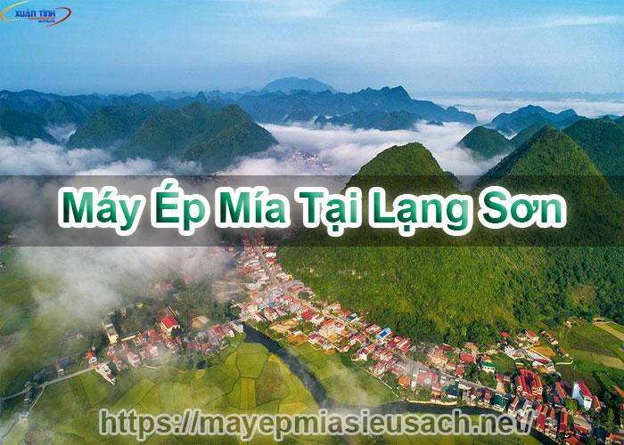 Máy Ép Mía Tại Lạng Sơn