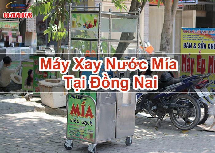 Máy Xay Nước Mía Tại Đồng Nai
