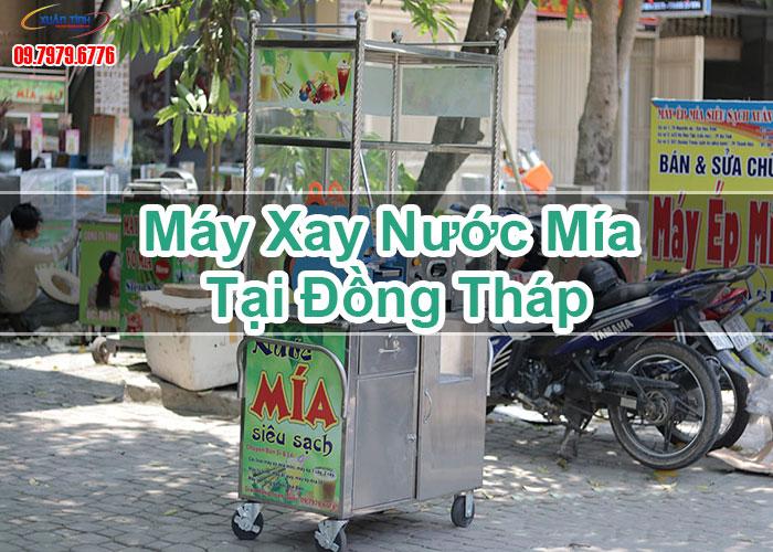 Máy Xay Nước Mía Tại Đồng Tháp
