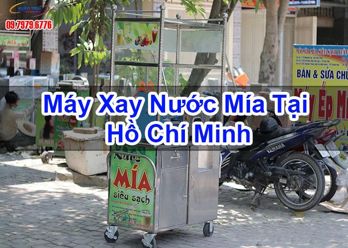 Máy Xay Nước Mía Tại Hồ Chí Minh