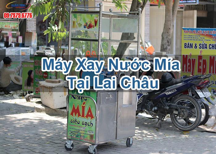 Máy Xay Nước Mía Tại Lai Châu