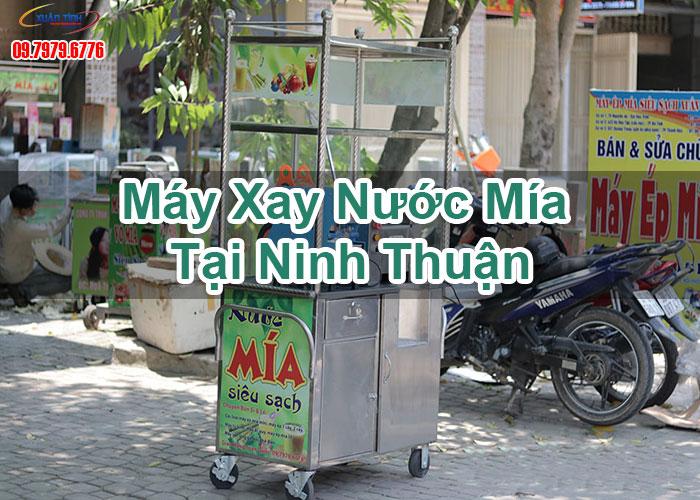 Máy Xay Nước Mía Tại Ninh Thuận