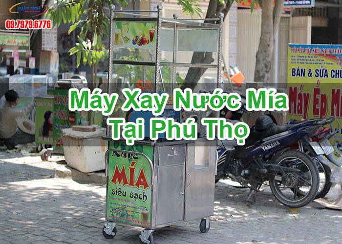 Máy Xay Nước Mía Tại Phú Thọ