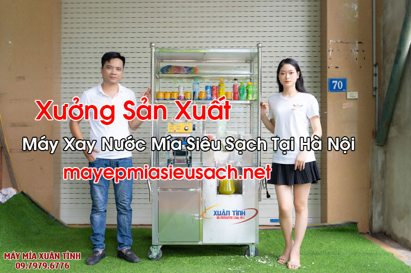 Máy Xay Nước Mía Siêu Sạch Tại Hà Nội